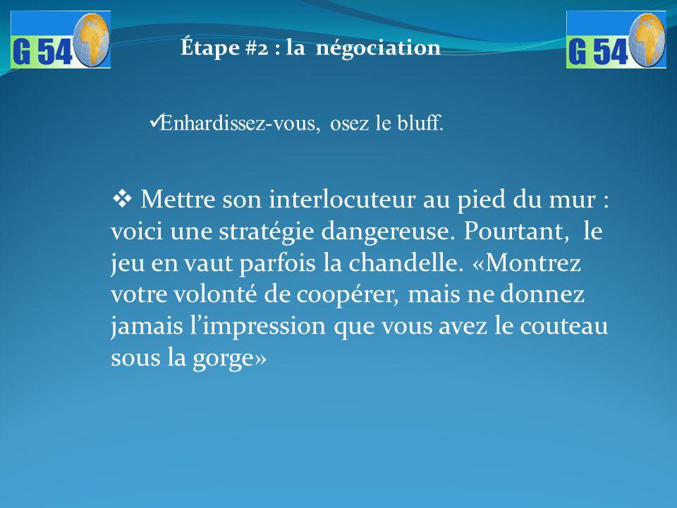 Étape #2 : la négociation