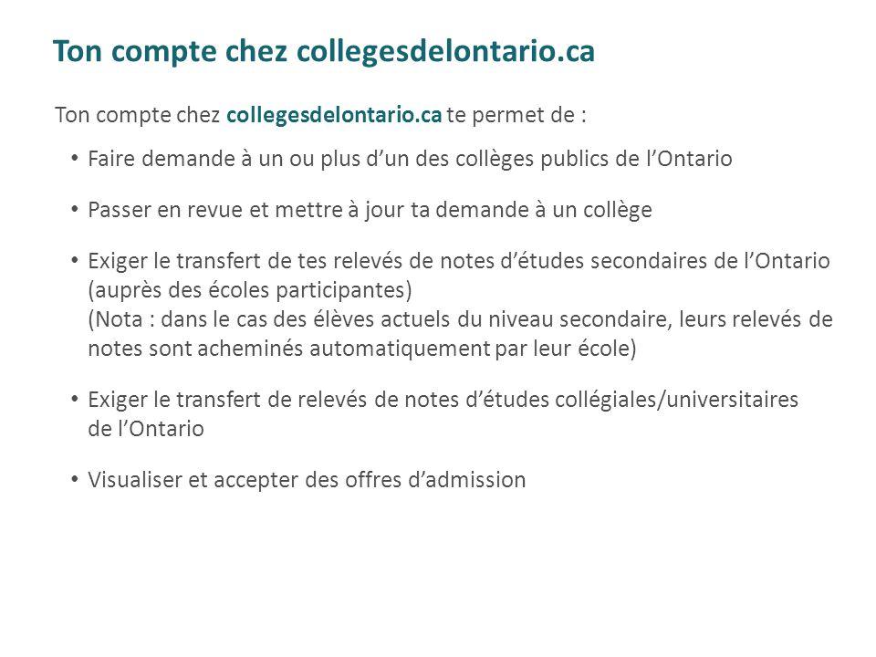 Ton compte chez collegesdelontario.ca