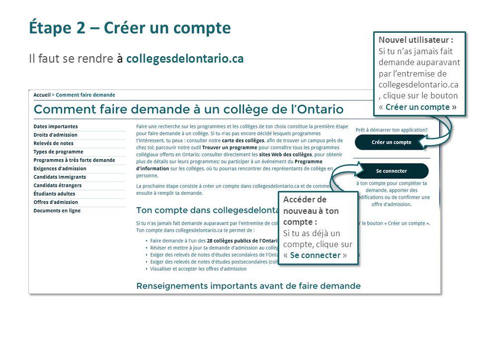 Étape 2 – Créer un compte Il faut se rendre à collegesdelontario.ca