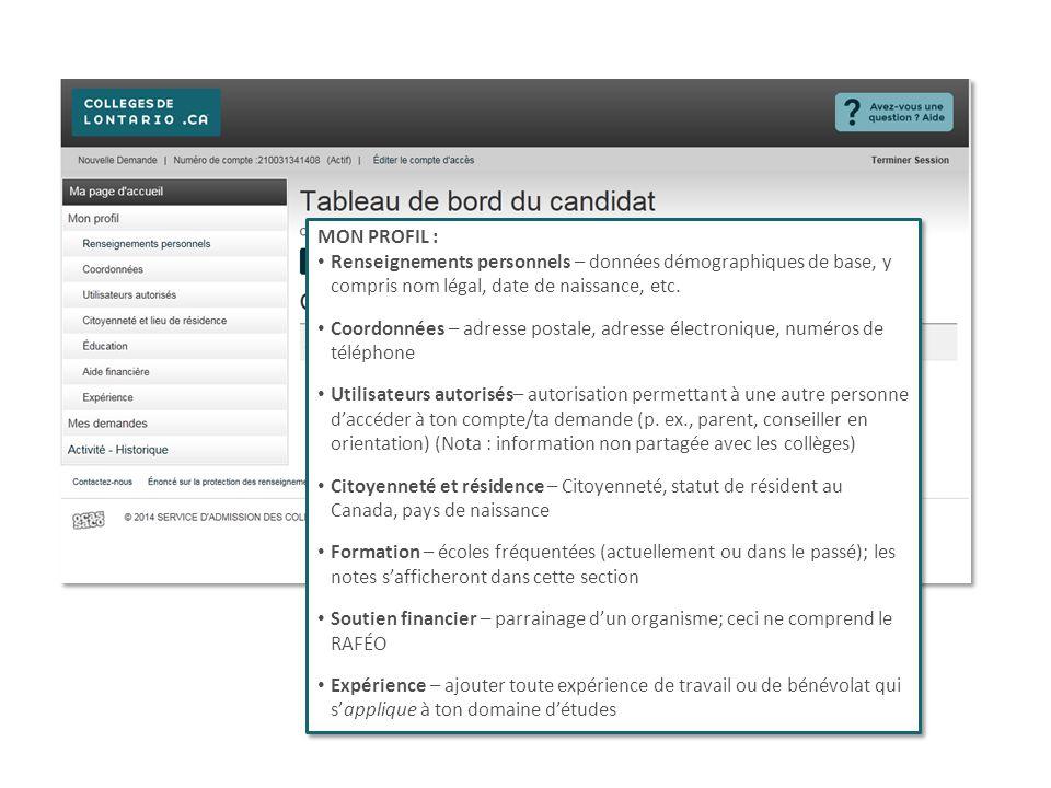 MON PROFIL : Renseignements personnels – données démographiques de base, y compris nom légal, date de naissance, etc.