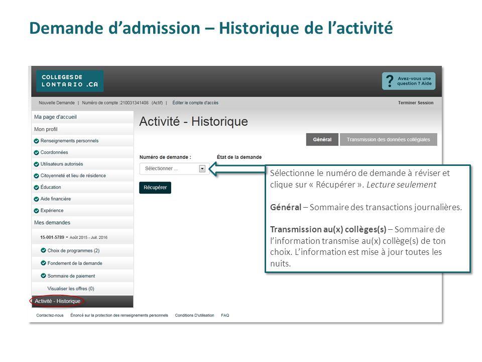 Demande d'admission – Historique de l'activité