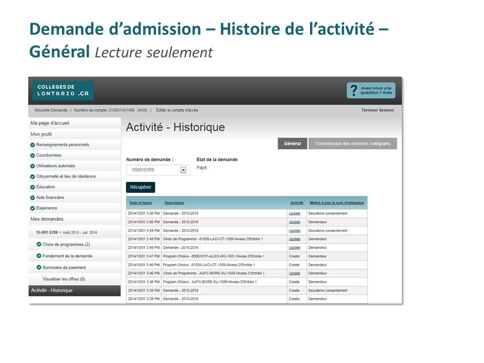 Demande d'admission – Histoire de l'activité – Général Lecture seulement