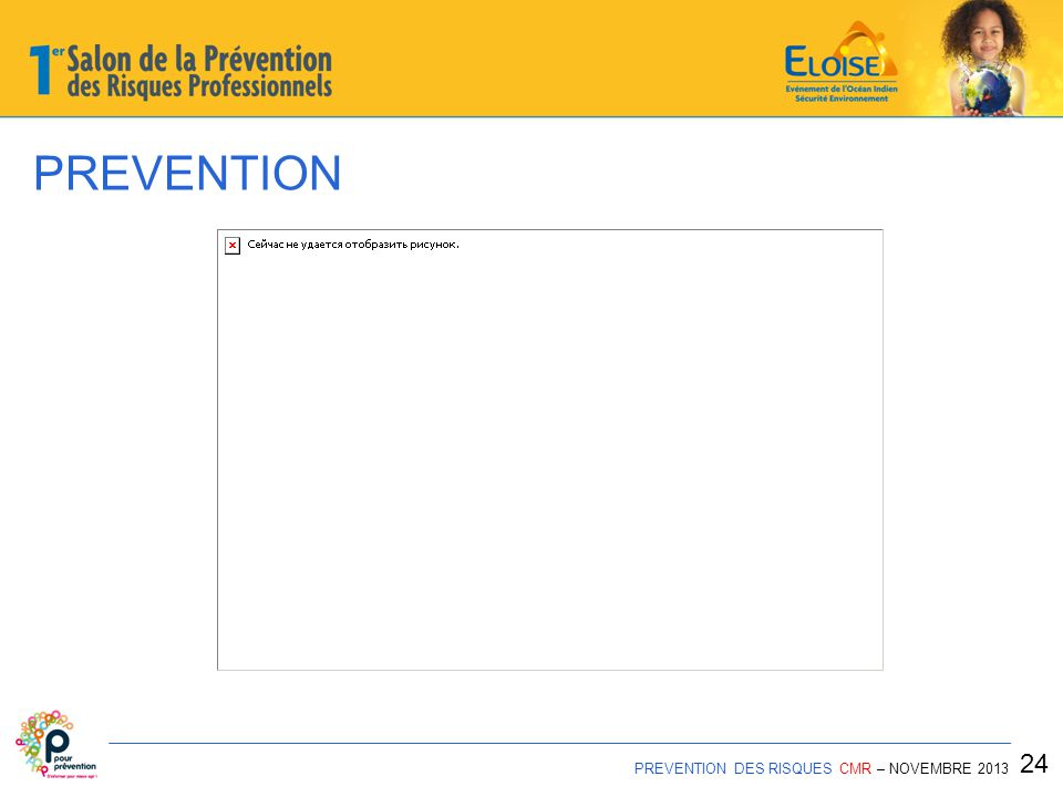 PREVENTION 24 PREVENTION DES RISQUES CMR – NOVEMBRE 2013