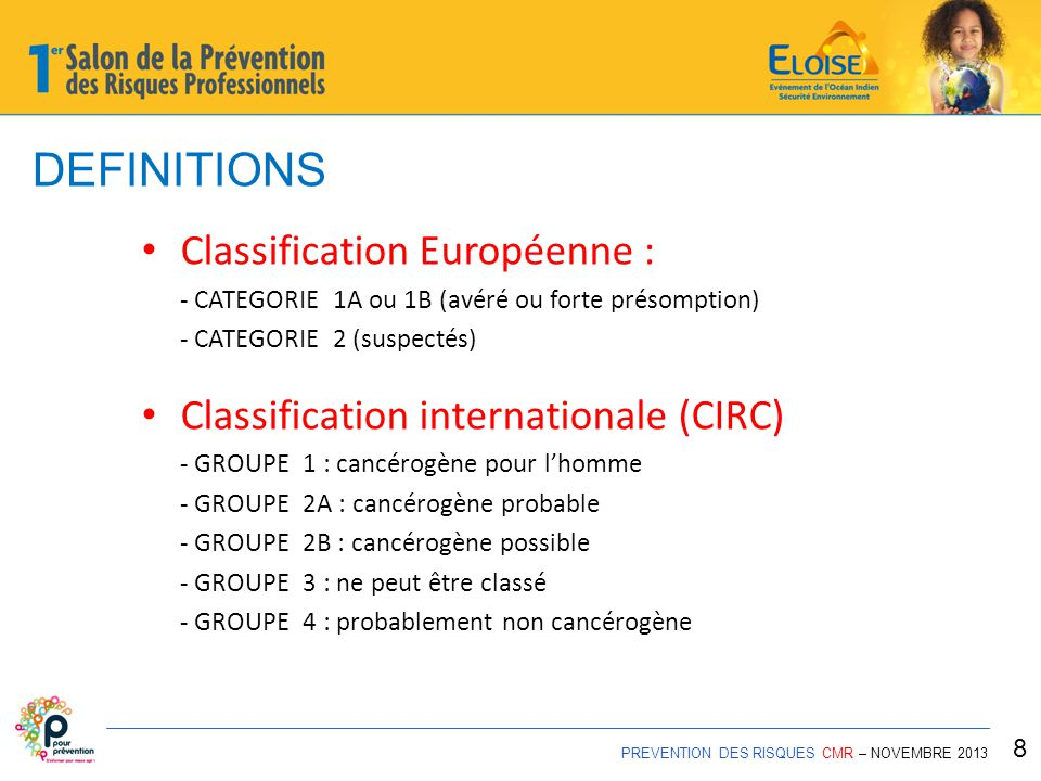 DEFINITIONS Classification Européenne :