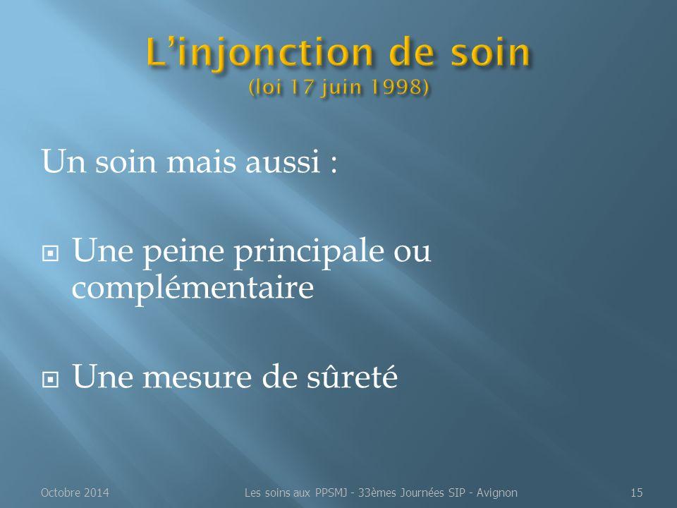 L'injonction de soin (loi 17 juin 1998)