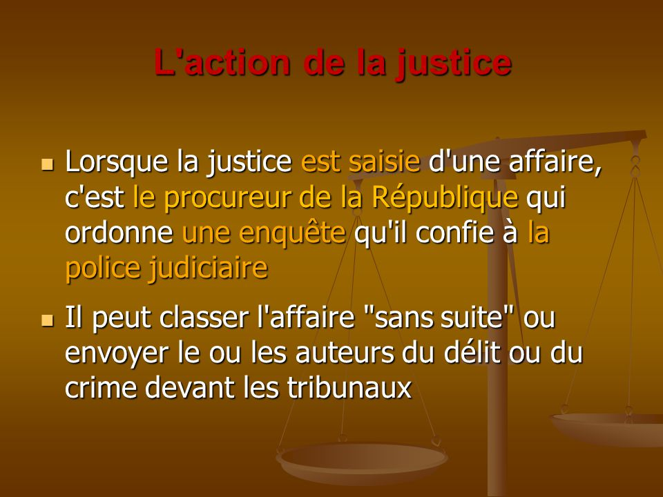 L action de la justice