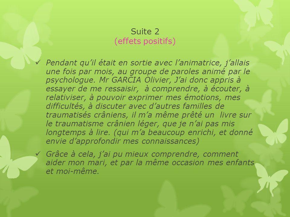 Suite 2 (effets positifs)