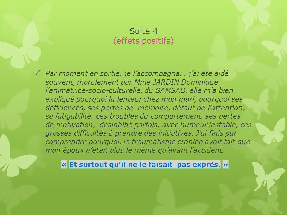 Suite 4 (effets positifs)