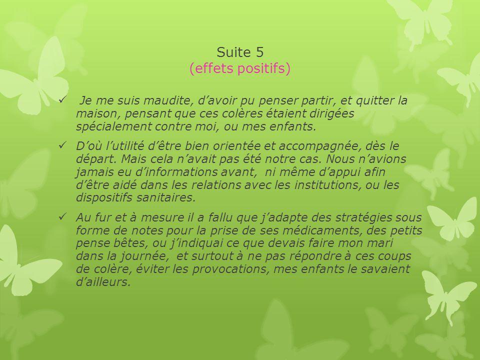 Suite 5 (effets positifs)