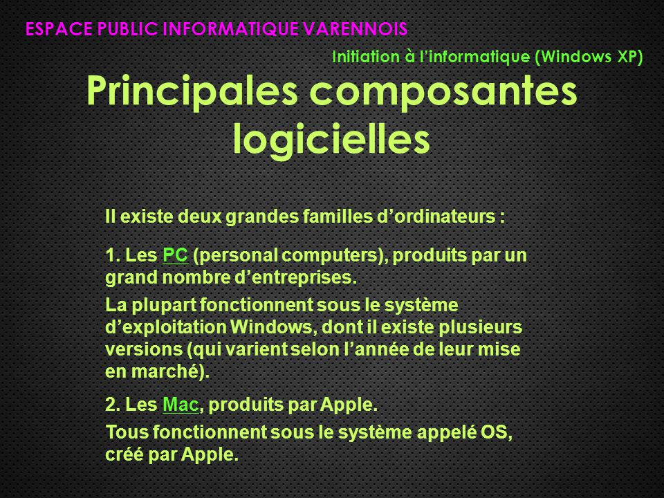 Principales composantes logicielles