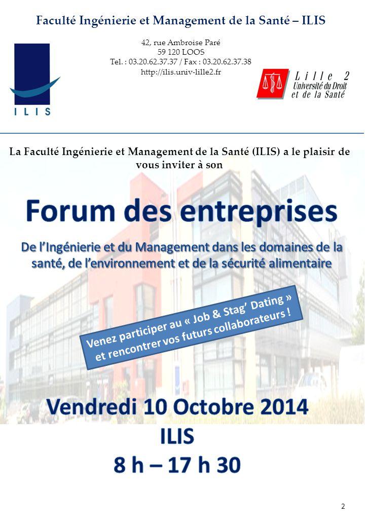 Forum des entreprises Vendredi 10 Octobre 2014 ILIS 8 h – 17 h 30