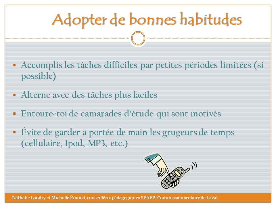 Adopter de bonnes habitudes