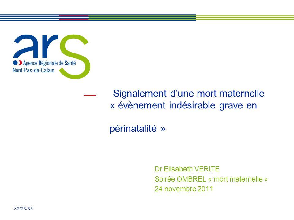 Dr Elisabeth VERITE Soirée OMBREL « mort maternelle » 24 novembre 2011