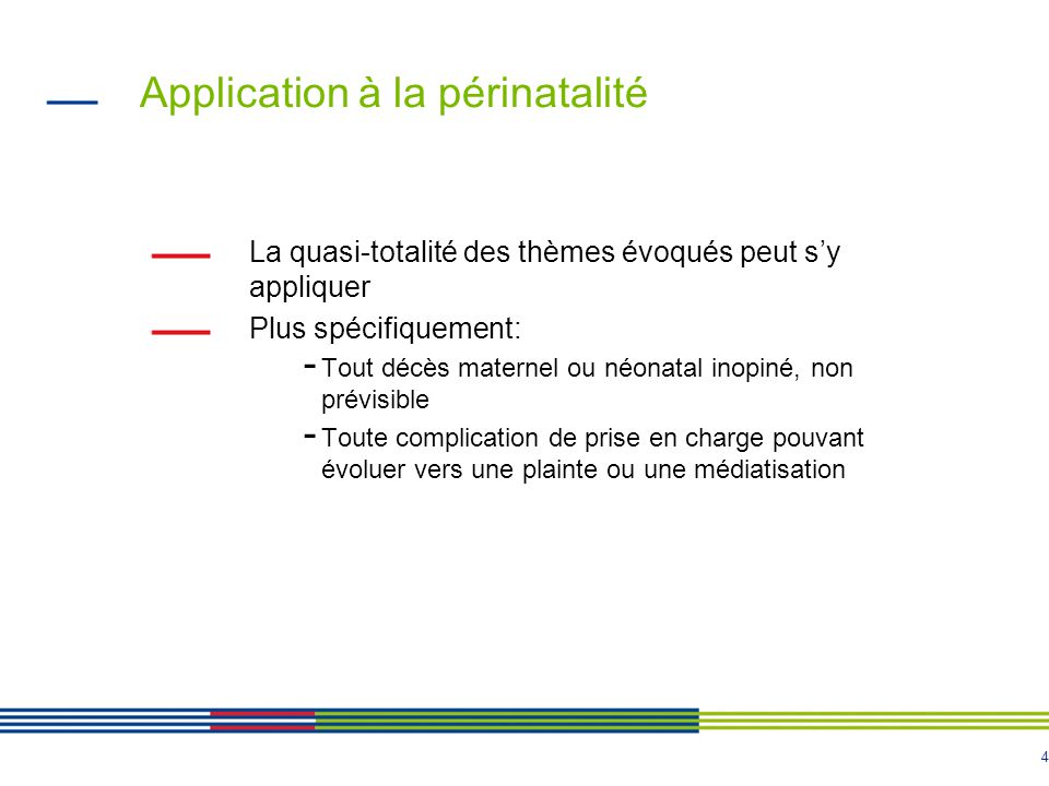 Application à la périnatalité