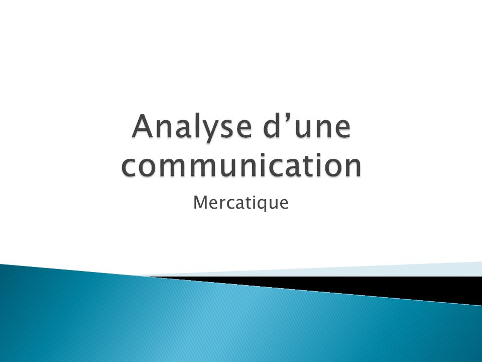 Analyse d'une communication