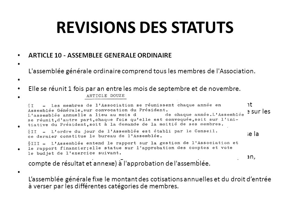 REVISIONS DES STATUTS ARTICLE 10 - ASSEMBLEE GENERALE ORDINAIRE