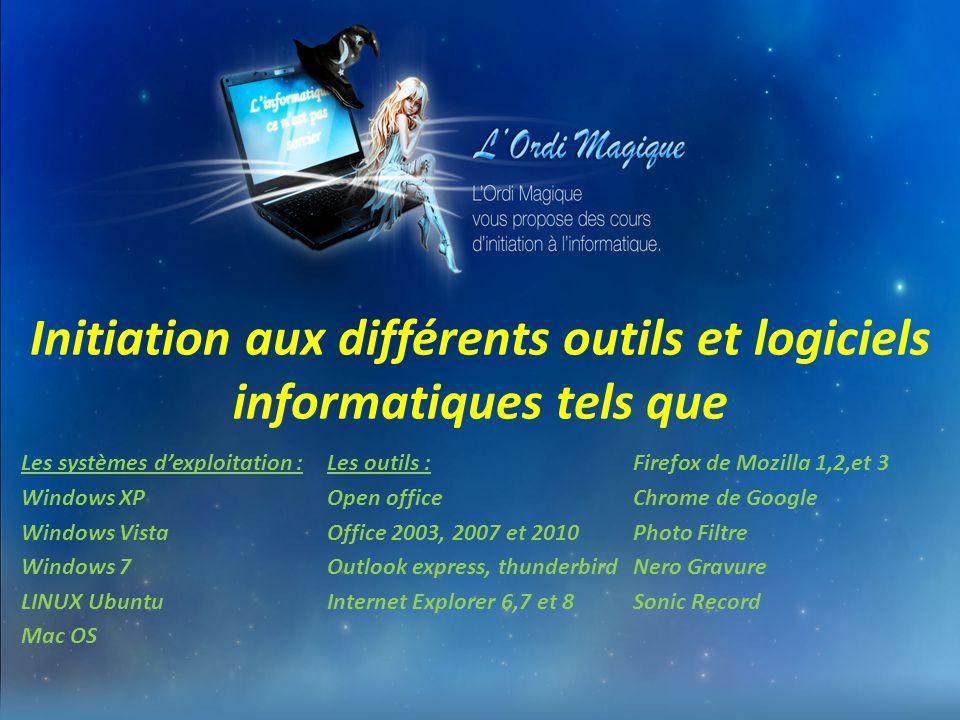 Initiation aux différents outils et logiciels informatiques tels que