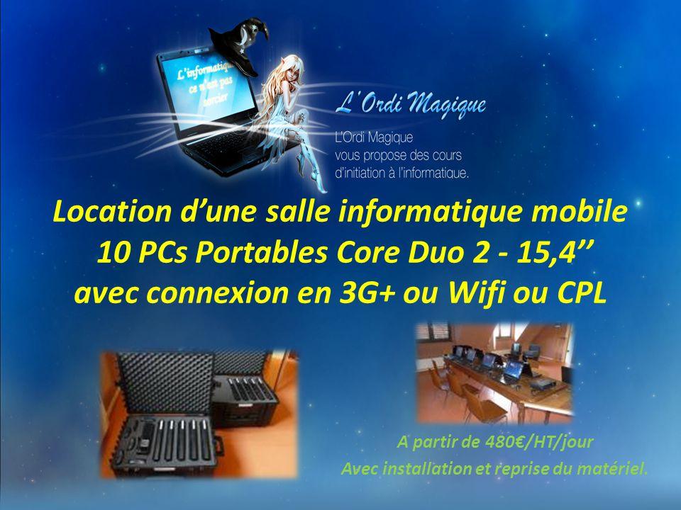 A partir de 480€/HT/jour Avec installation et reprise du matériel.