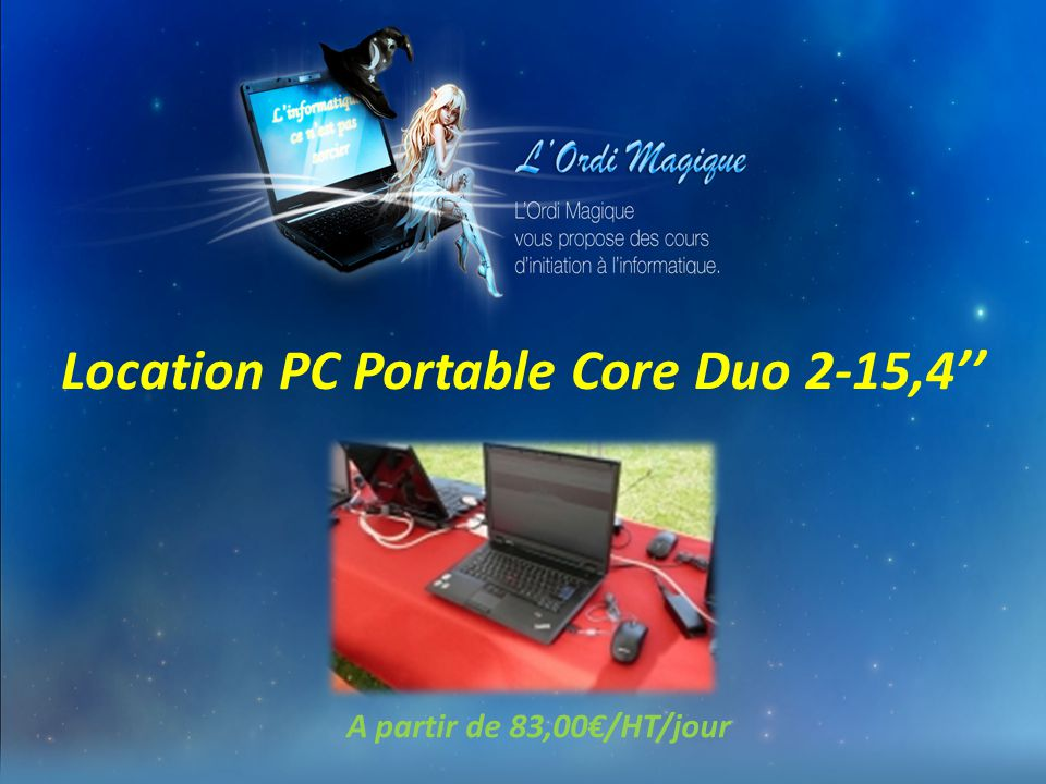 Location PC Portable Core Duo 2-15,4''