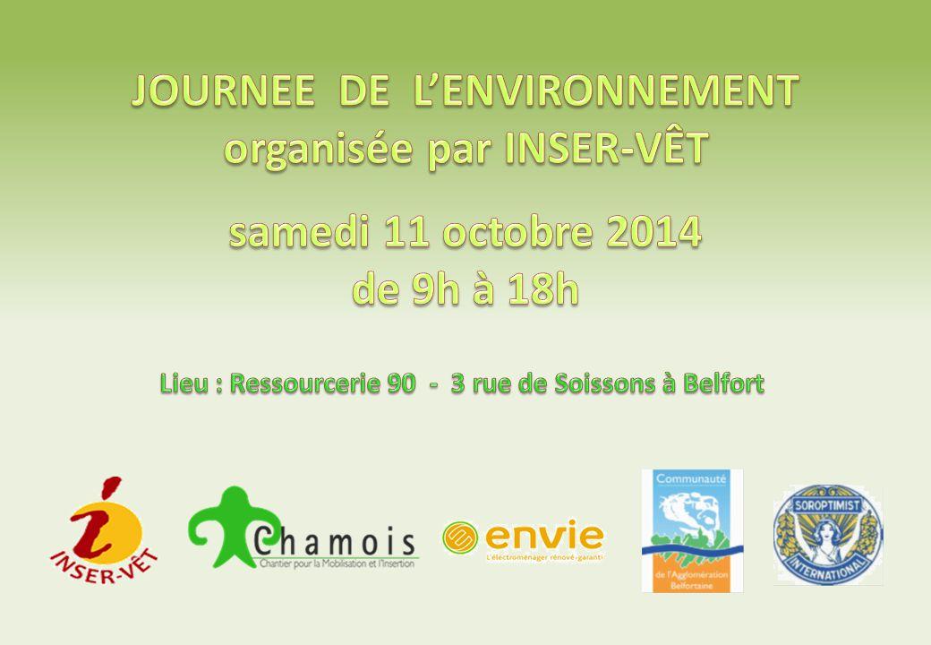 JOURNEE DE L'ENVIRONNEMENT organisée par INSER-VÊT