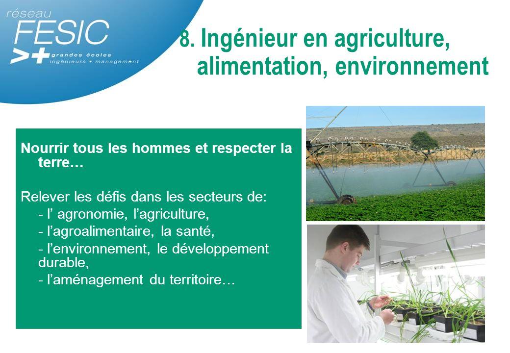 8. Ingénieur en agriculture, alimentation, environnement