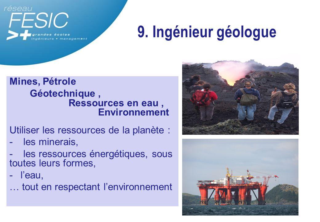 9. Ingénieur géologue Mines, Pétrole