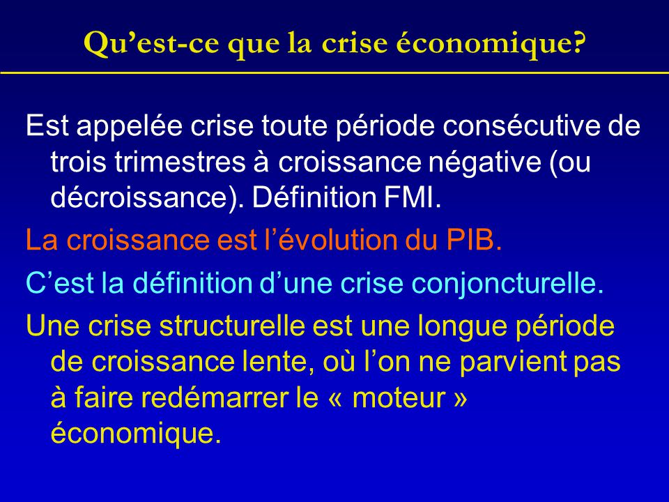 Qu'est-ce que la crise économique