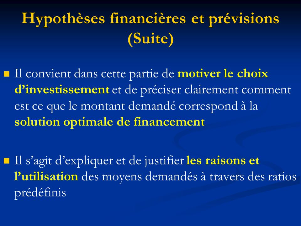 Hypothèses financières et prévisions (Suite)