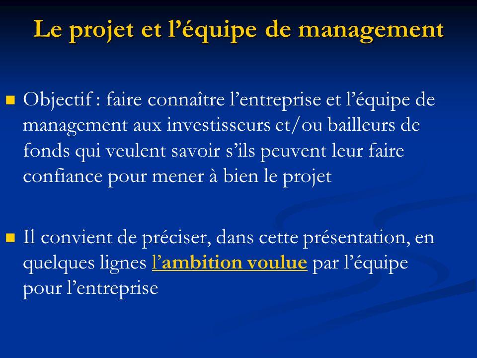 Le projet et l'équipe de management
