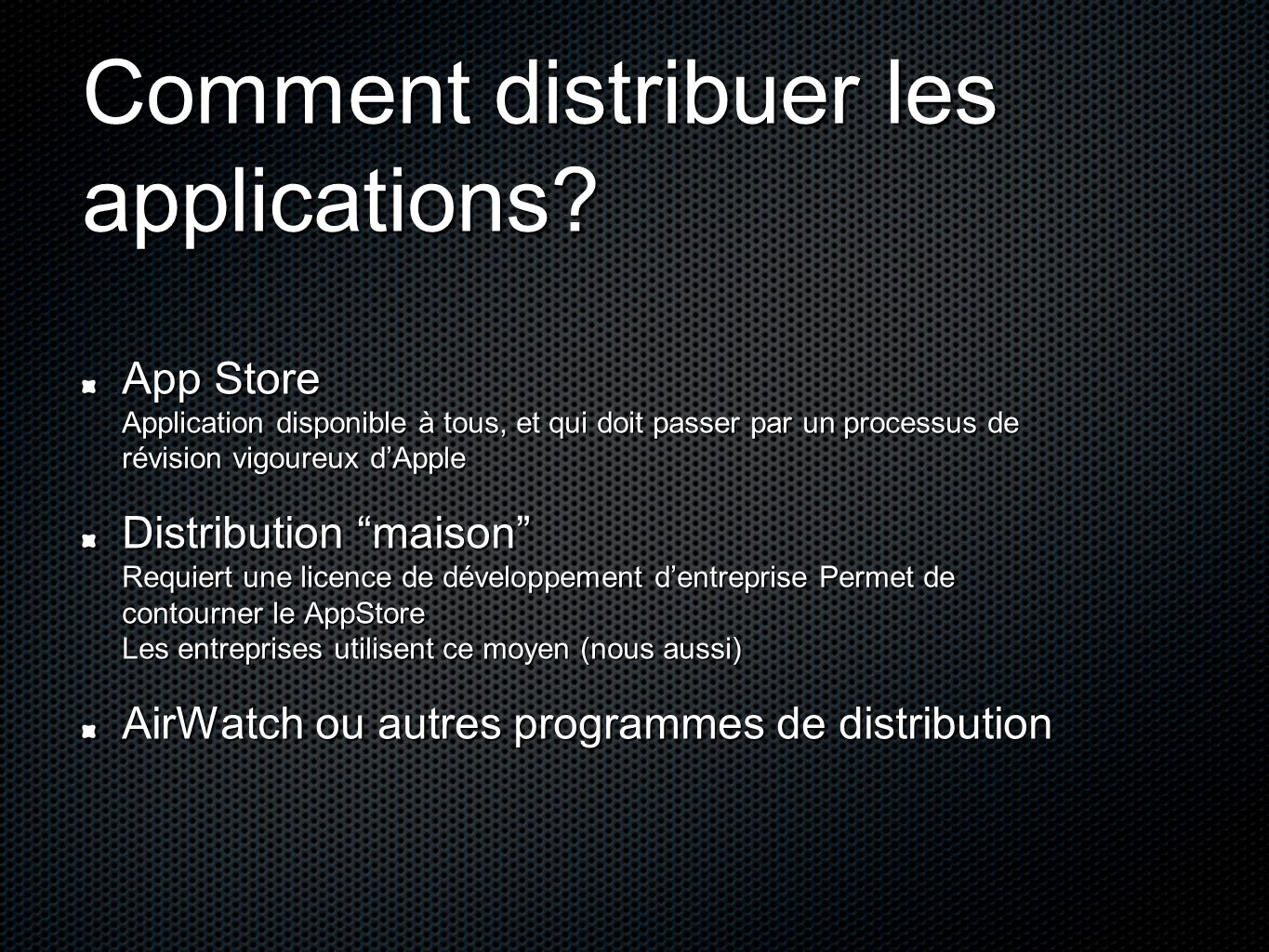 Comment distribuer les applications