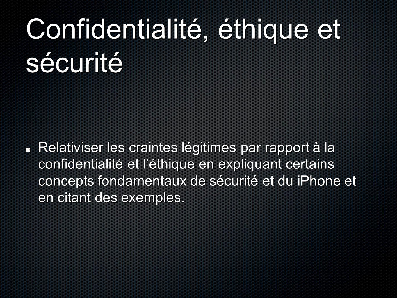 Confidentialité, éthique et sécurité
