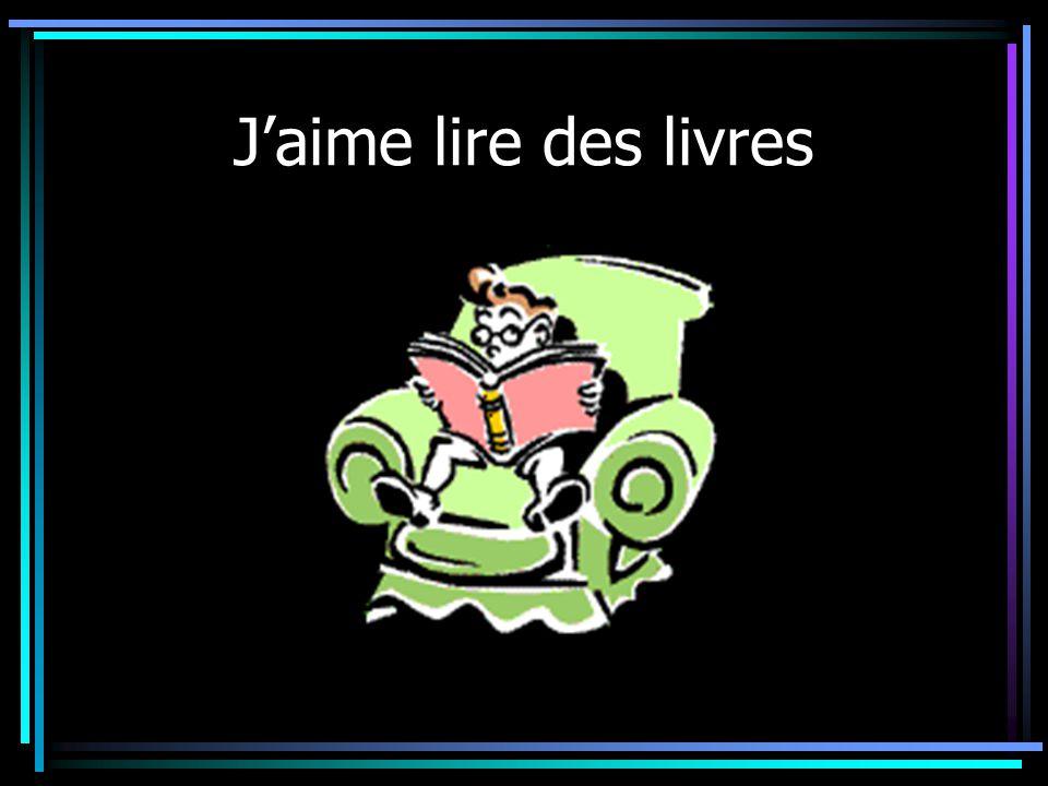 J'aime lire des livres