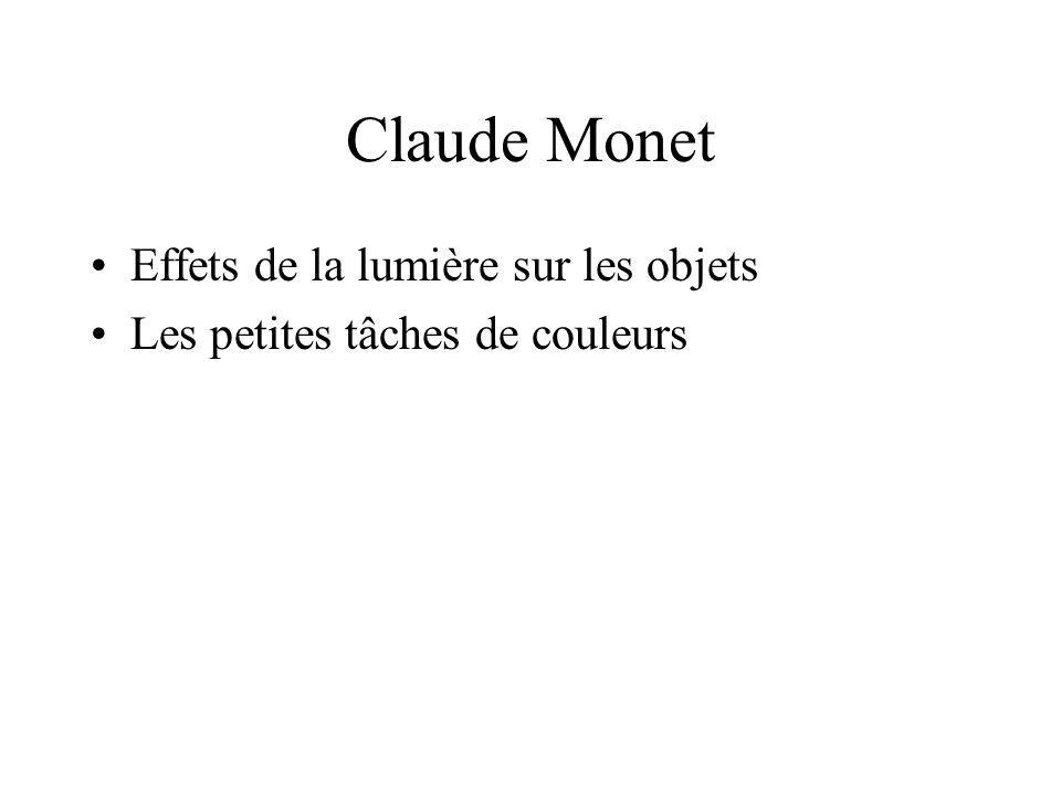 Claude Monet Effets de la lumière sur les objets