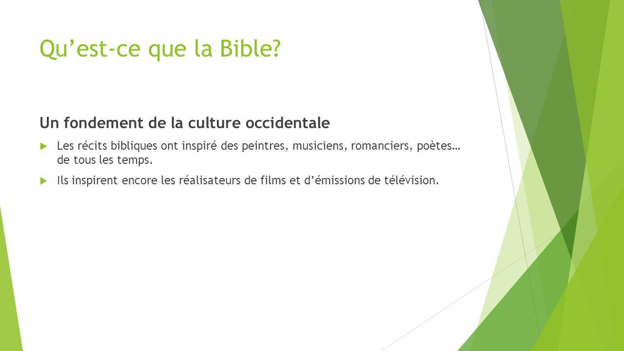 Qu'est-ce que la Bible Un fondement de la culture occidentale