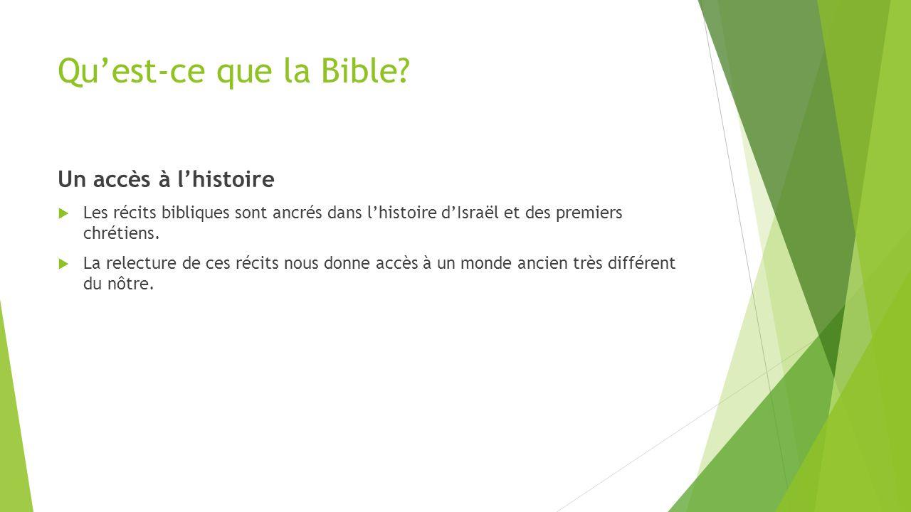 Qu'est-ce que la Bible Un accès à l'histoire