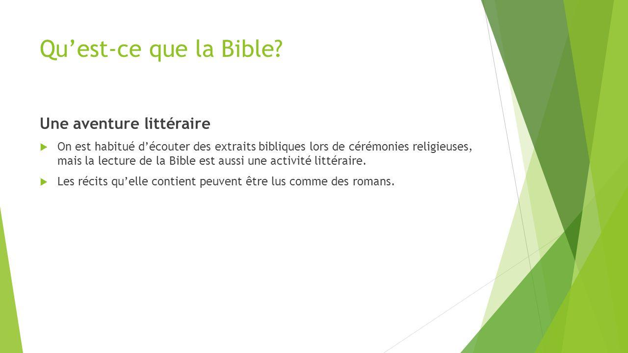 Qu'est-ce que la Bible Une aventure littéraire