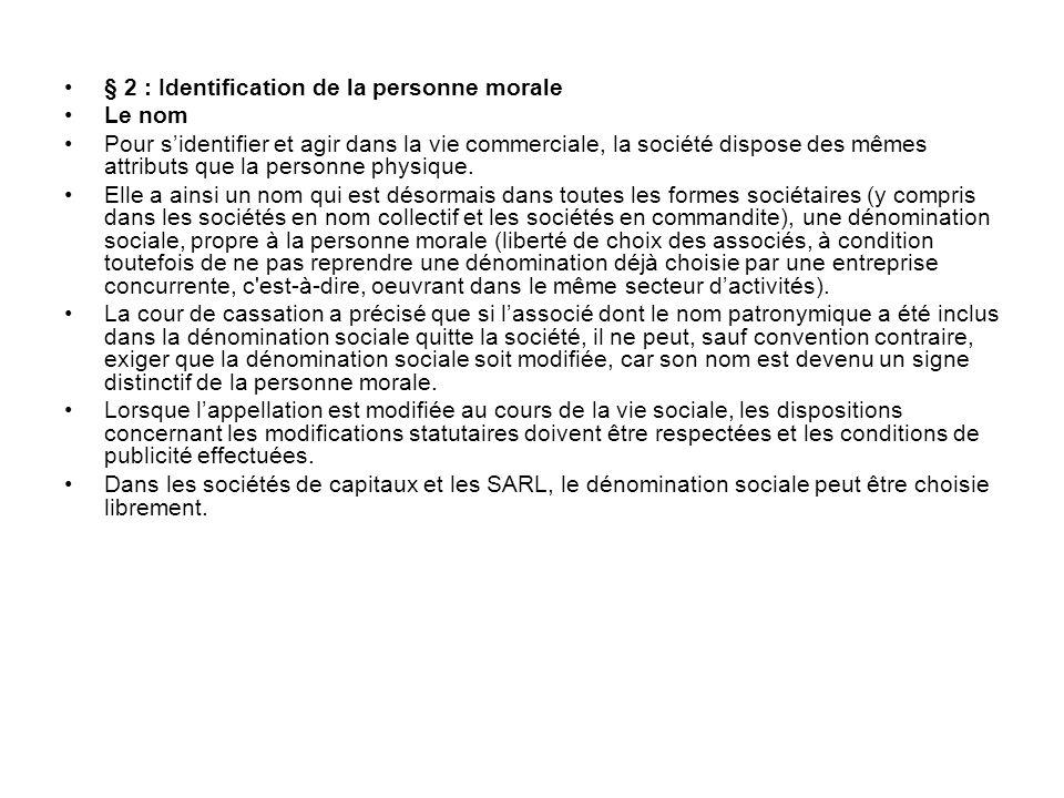 § 2 : Identification de la personne morale
