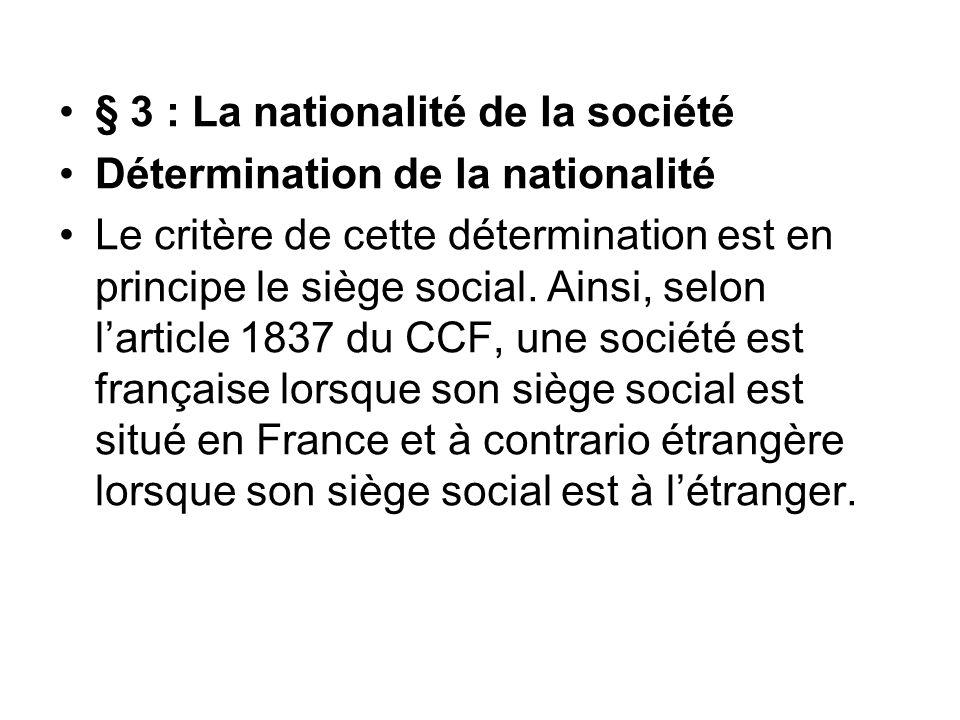 § 3 : La nationalité de la société