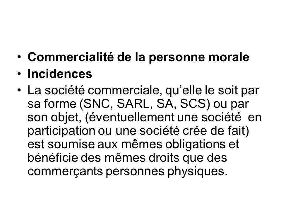 Commercialité de la personne morale