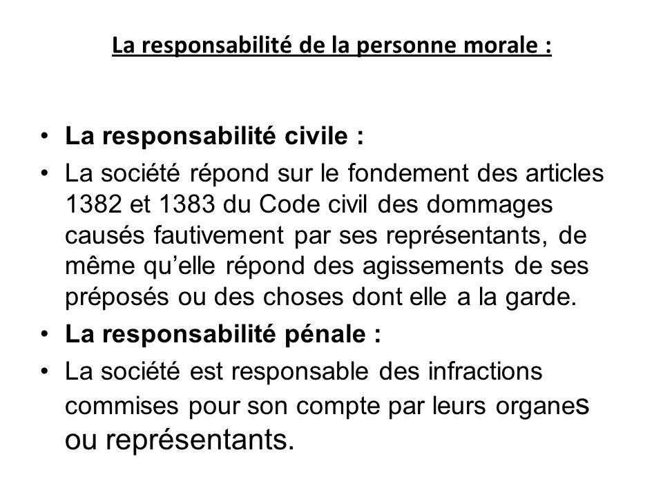 La responsabilité de la personne morale :