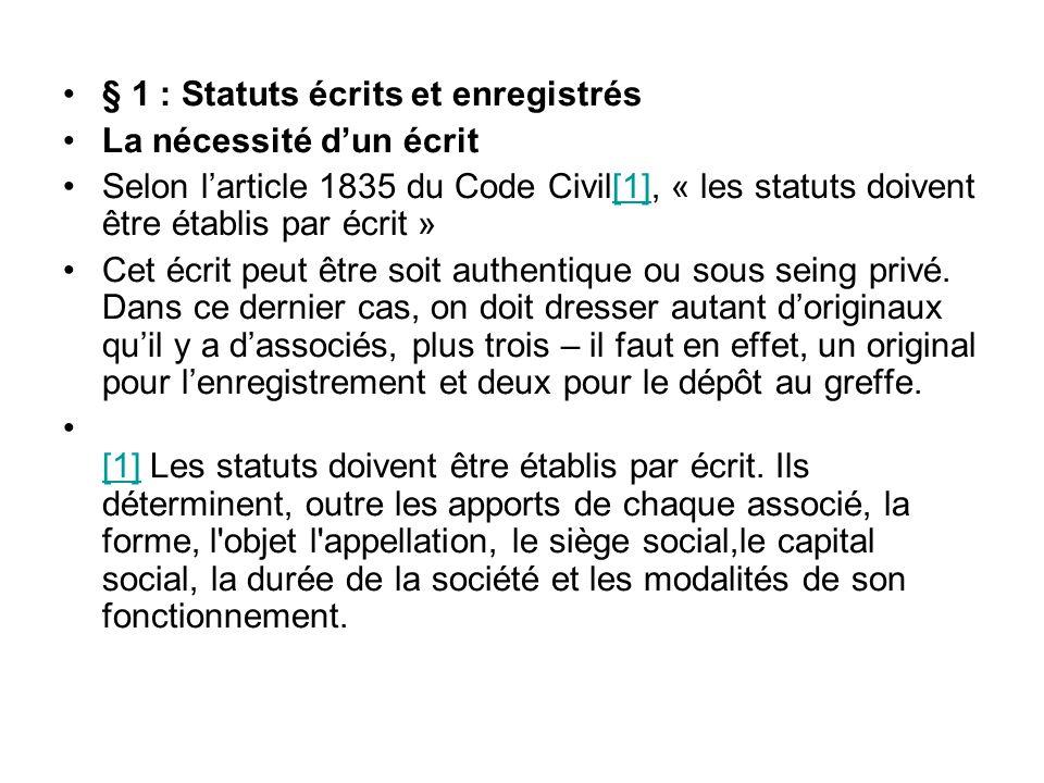 § 1 : Statuts écrits et enregistrés