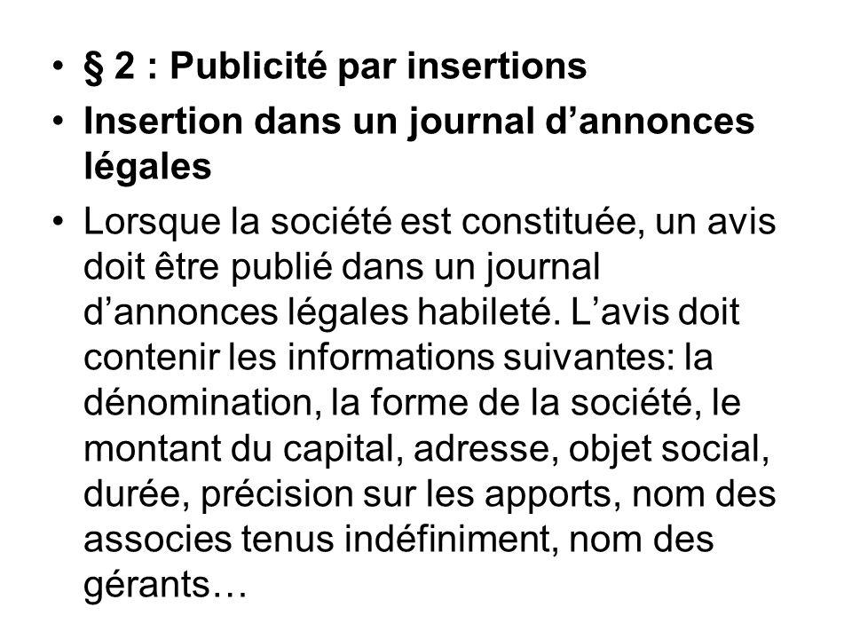 § 2 : Publicité par insertions