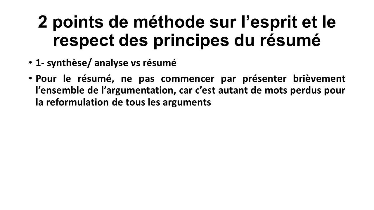 2 points de méthode sur l'esprit et le respect des principes du résumé