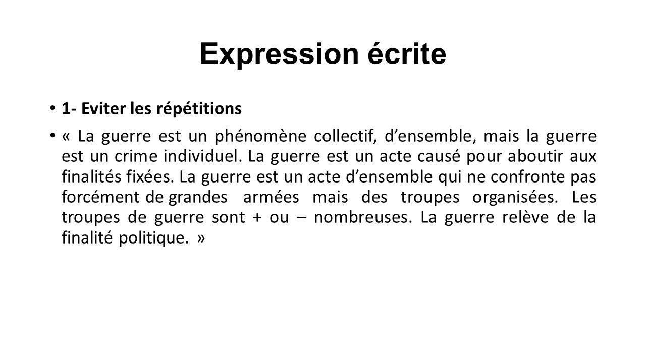 Expression écrite 1- Eviter les répétitions