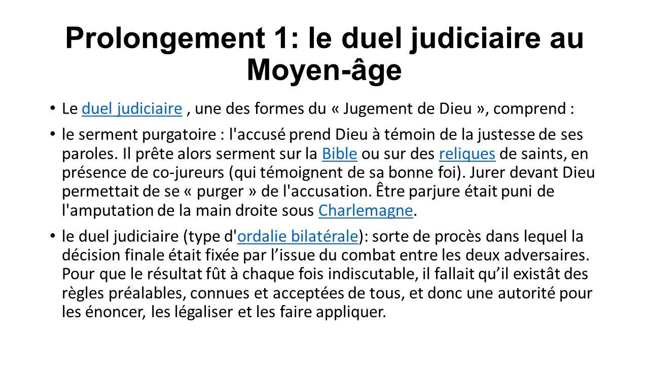 Prolongement 1: le duel judiciaire au Moyen-âge