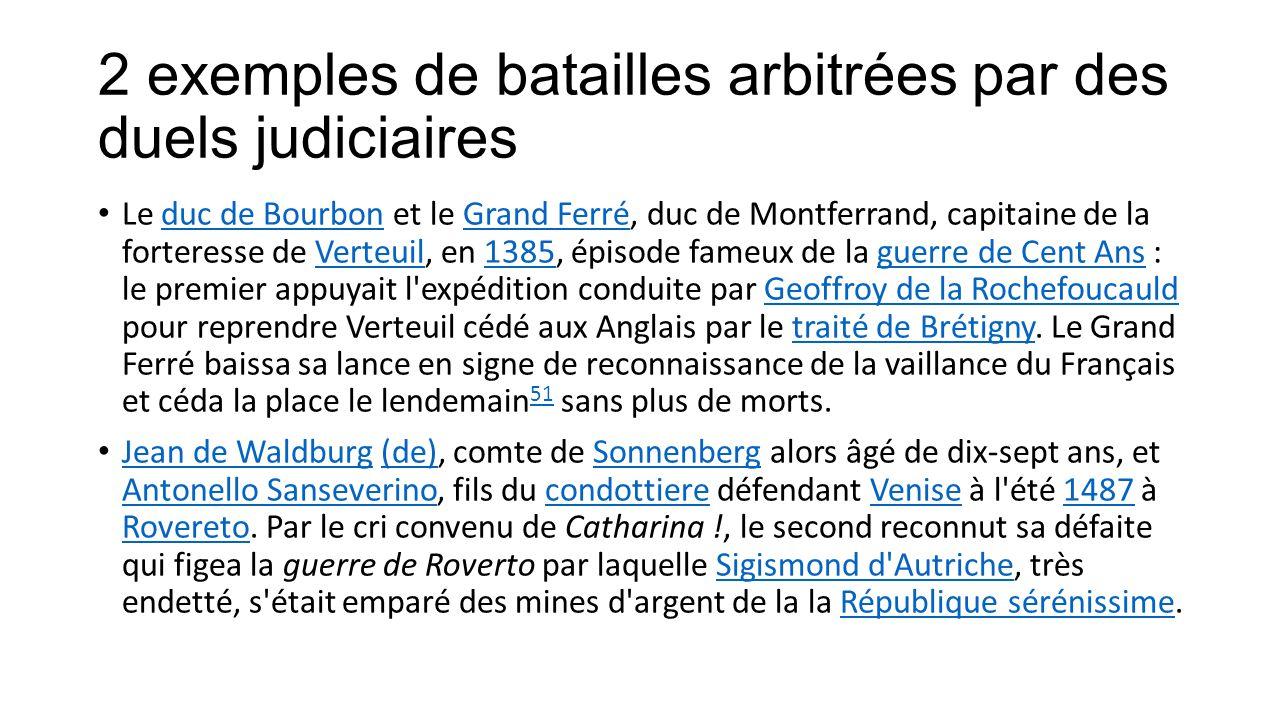 2 exemples de batailles arbitrées par des duels judiciaires