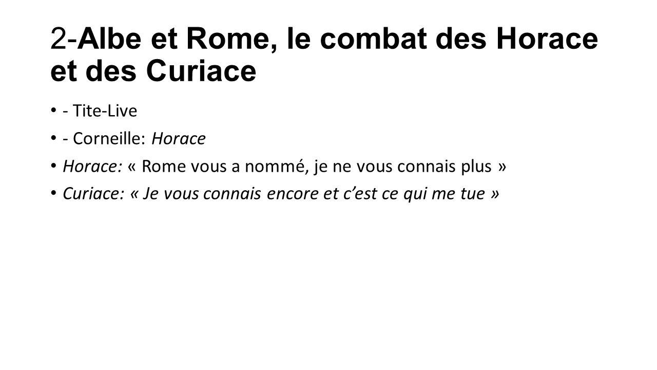 2-Albe et Rome, le combat des Horace et des Curiace