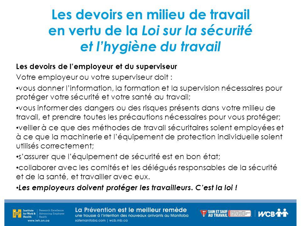 Les devoirs en milieu de travail en vertu de la Loi sur la sécurité et l'hygiène du travail