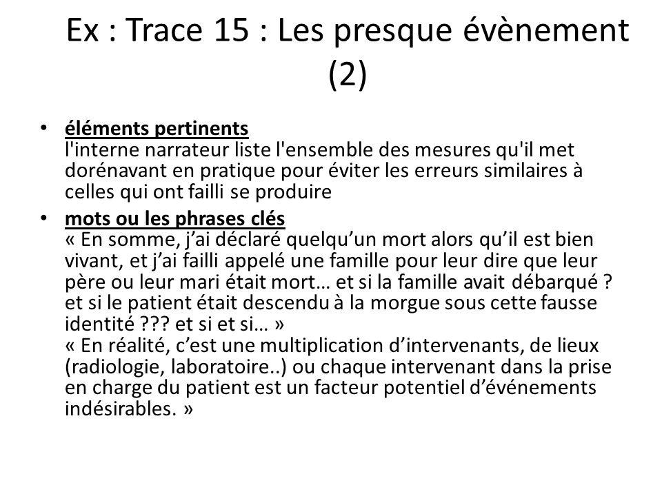 Ex : Trace 15 : Les presque évènement (2)
