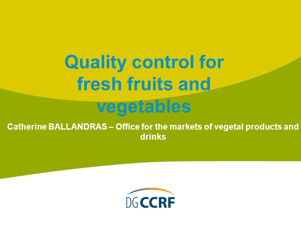 Quality control for fresh fruits and vegetables